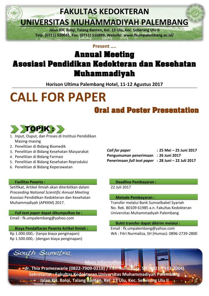 Call for Paper Oral & Poster Presentation dalam Annual Meeting Asosiasi Pendidikan Kedokteran dan Kesehatan Muhamamdiyah Palembang Ke - 5 Tahun 2017